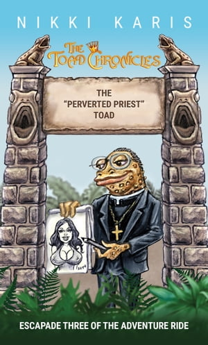 """The """"Perverted Priest"""" Toad"""