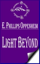 Light Beyond by E. Phillips Oppenheim