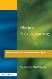 Effective Primary Teaching: Research-based Classroom Strategies