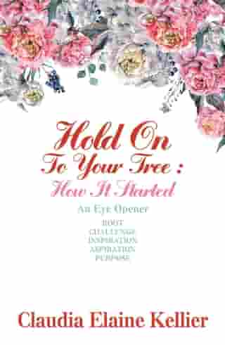 Hold on to Your Tree: How It Started: An Eye Opener