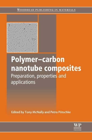 Polymer-Carbon Nanotube Composites Preparation,  Properties and Applications