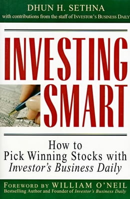 Book Investing Smart: How to Pick Winning Stocks with Investor's Business Daily by Sethna, Dhun