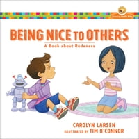 Being Nice to Others (Growing God's Kids): A Book about Rudeness