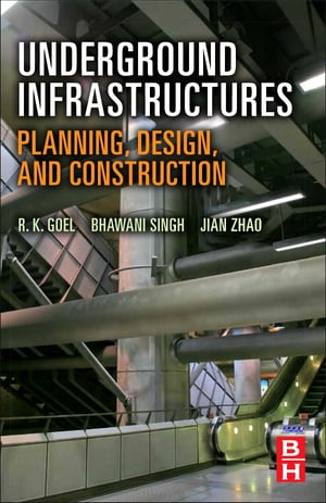 Underground Infrastructures Planning,  Design,  and Construction