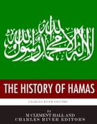 The History of Hamas by Charles River Editors