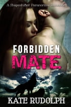 Forbidden Mate by Kate Rudolph