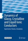 Dynamics of Glassy, Crystalline and Liquid Ionic Conductors 163193a4-5ae6-41c1-9ca6-c3f958afb061