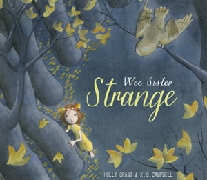 Wee Sister Strange by Holly Grant
