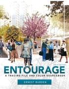 Entourage 5th Edition: A Tracing File and Color Sourcebook by Ernest Burden