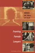 Framing Female Lawyers 606a81b7-e8c9-4beb-8240-ce8f9e21c8f0