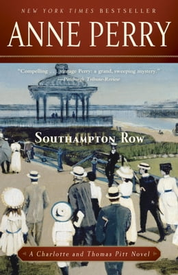 Book Southampton Row: A Charlotte and Thomas Pitt Novel by Anne Perry