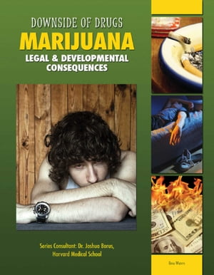 Marijuana Legal & Developmental Consequences