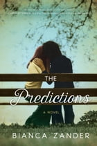 The Predictions: A Novel