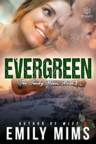 Evergreen by Emily Mims