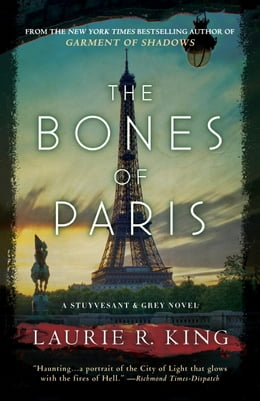 Book The Bones of Paris: A Stuyvesant & Grey Novel by Laurie R. King