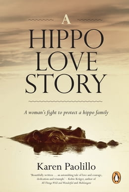 Book A Hippo Love Story by Karen Paolillo