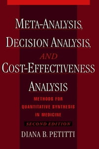 Meta-Analysis Decision Analysis and Cost-Effectiveness Analysis : Methods for Quantitative…