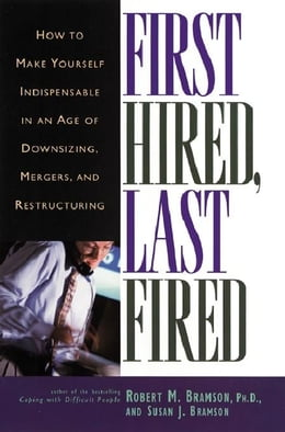 Book First Hired, Last Fired by BRAMSON