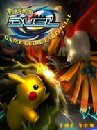 Pokemon Duel Game Guide Unofficial by THE YUW