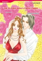THE PLAYBOY BOSS'S CHOSEN BRIDE (Harlequin Comics): Harlequin Comics by Emma Darcy