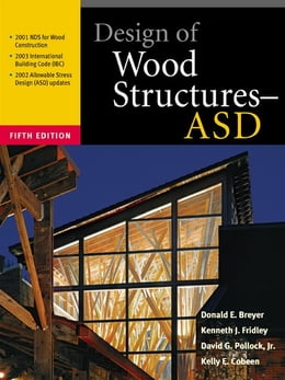 Book Design of Wood Structures - ASD by Breyer, Donald