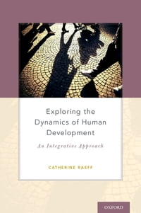 Exploring the Dynamics of Human Development: An Integrative Approach