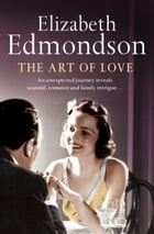 The Art of Love by Elizabeth Edmondson