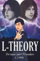 L-Theory: Dream and Promise by K. Z. Power