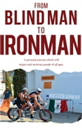 From Blind Man to Ironman 4b087744-4eff-44a6-9395-aff9951c808a