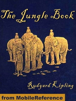 The Jungle Book (Mobi Classics)