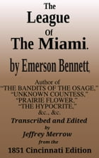 The League of the Miami by Emerson Bennett
