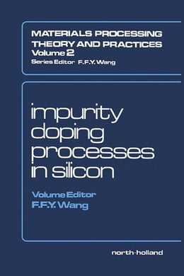Book Impurity Doping Processes in Silicon by Wang, F.F.Y.
