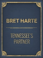 Tennessee's Partner by Bret Harte