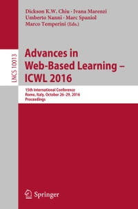 Advances in Web-Based Learning – ICWL 2016: 15th International Conference, Rome, Italy, October 26…