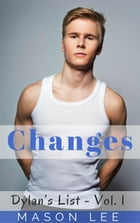 Changes (Dylan's List - Vol. 1): Dylan's List, #1 by Mason Lee