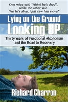Lying on the Ground Looking Up by Richard Charron
