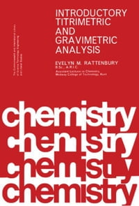 Introductory Titrimetric and Gravimetric Analysis: The Commonwealth and International Library…