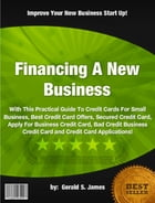 Financing A New Business by Gerald S. James