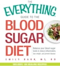 The Everything Guide To The Blood Sugar Diet 74db5cd2-277b-4a94-90f7-bb549f0f820f