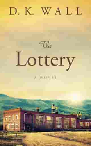 The Lottery by D.K. Wall