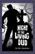 Night of the Living Dud a7ffc1fb-2aa2-4cc7-b25c-710fb812a8f1