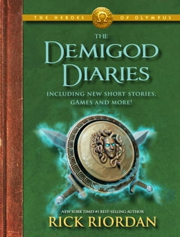 Book The Heroes of Olympus: The Demigod Diaries by Rick Riordan
