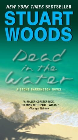 Book Dead in the Water: A Novel by Stuart Woods