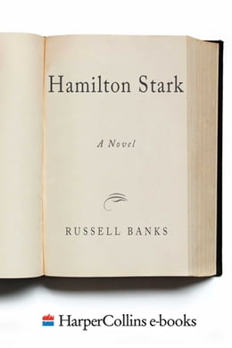 Book Hamilton Stark by Russell Banks