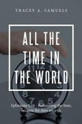 All the Time in the World e066868b-1690-419d-bf64-c3a713618d55