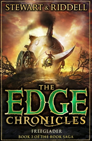 The Edge Chronicles 9: Freeglader Third Book of Rook