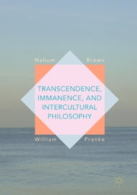 Transcendence, Immanence, and Intercultural Philosophy