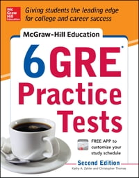 McGraw-Hill Education 6 GRE Practice Tests, 2nd Edition