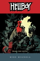 Hellboy Volume 2: Wake the Devil (2nd edition) Cover Image