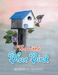 The Little Blue Bird 44ee9e78-3128-4c8a-bb30-a23bc6af75a7